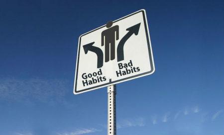 Good and Bad Habits