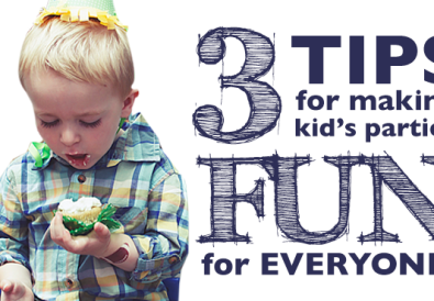 3 Tips for making kid's parties fun for everyone // A Well Crafted Party featured on Cup of Ting