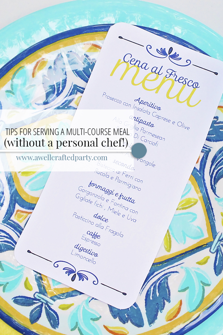 tips for hosting a multi-course meal - A Well Crafted Party