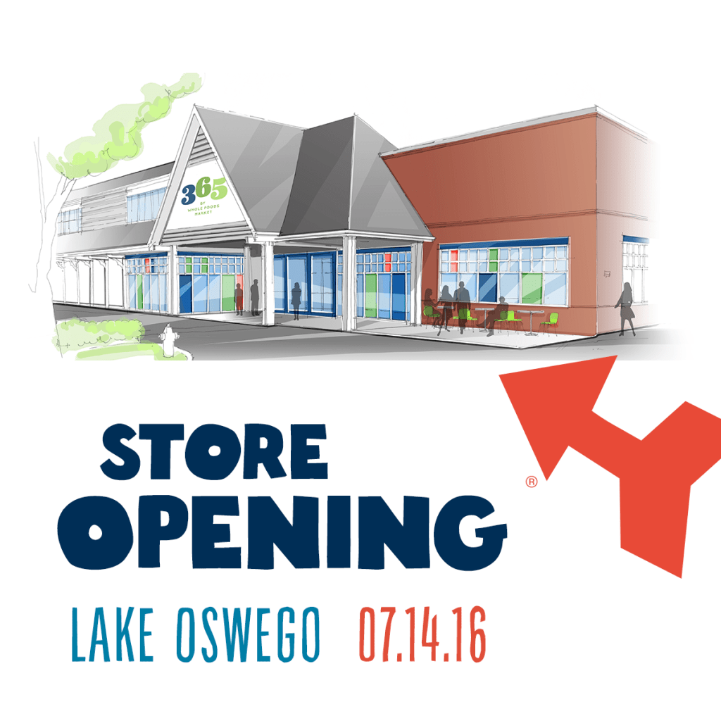 Sponsored: 365 by WFM Store Opening in Lake Oswego!