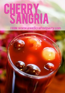 Cherry Sangria - a sweet & sour sangria | A Well Crafted Party