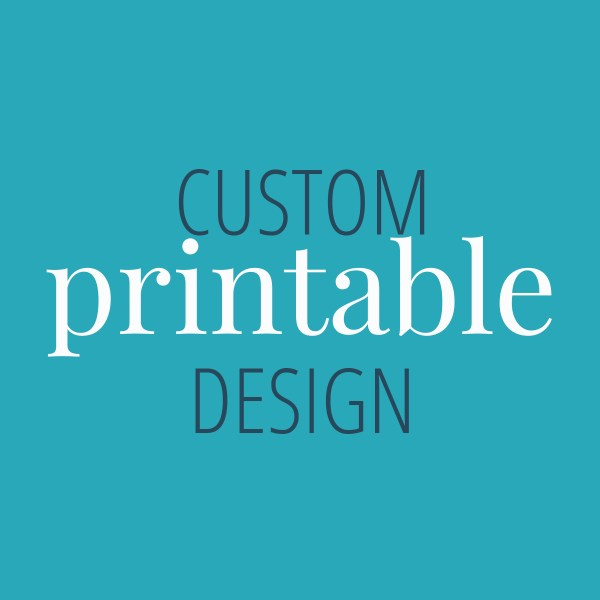 Custom Printable Design | A Well Crafted Party