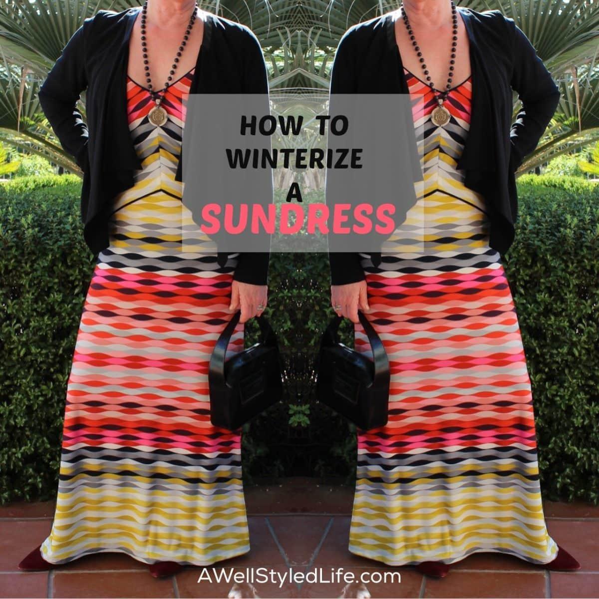 How to Winterize a Sundress