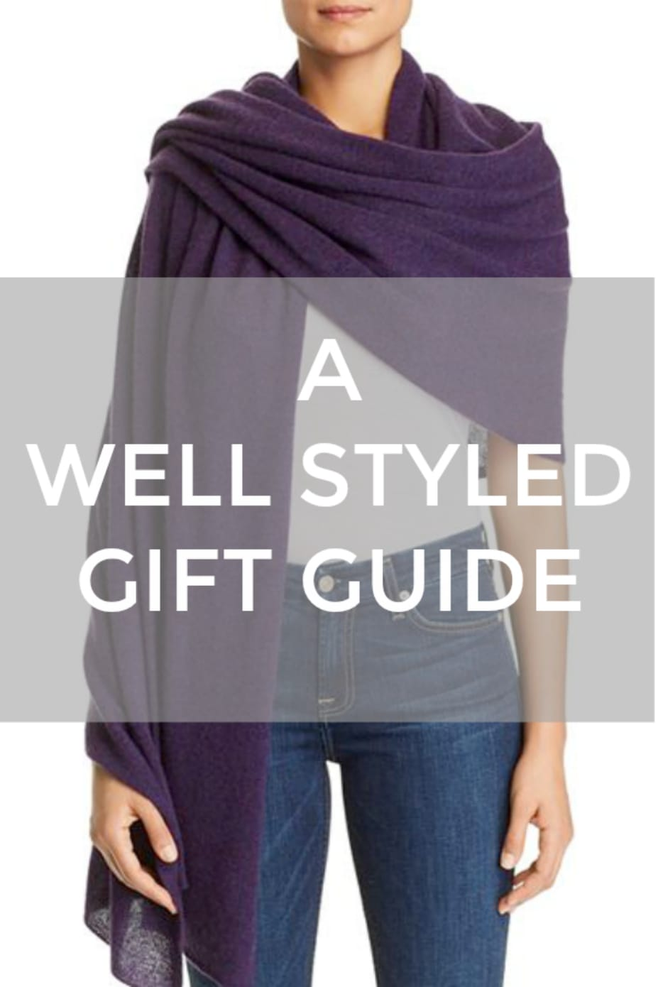 A Well Styled Gift Guide