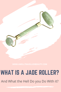 What is a Jade Roller and can and can rolling a green rock up and down your face like a rolling pin on a slab of dough really do anything to your skin? www.awelltravelledbeauty.com