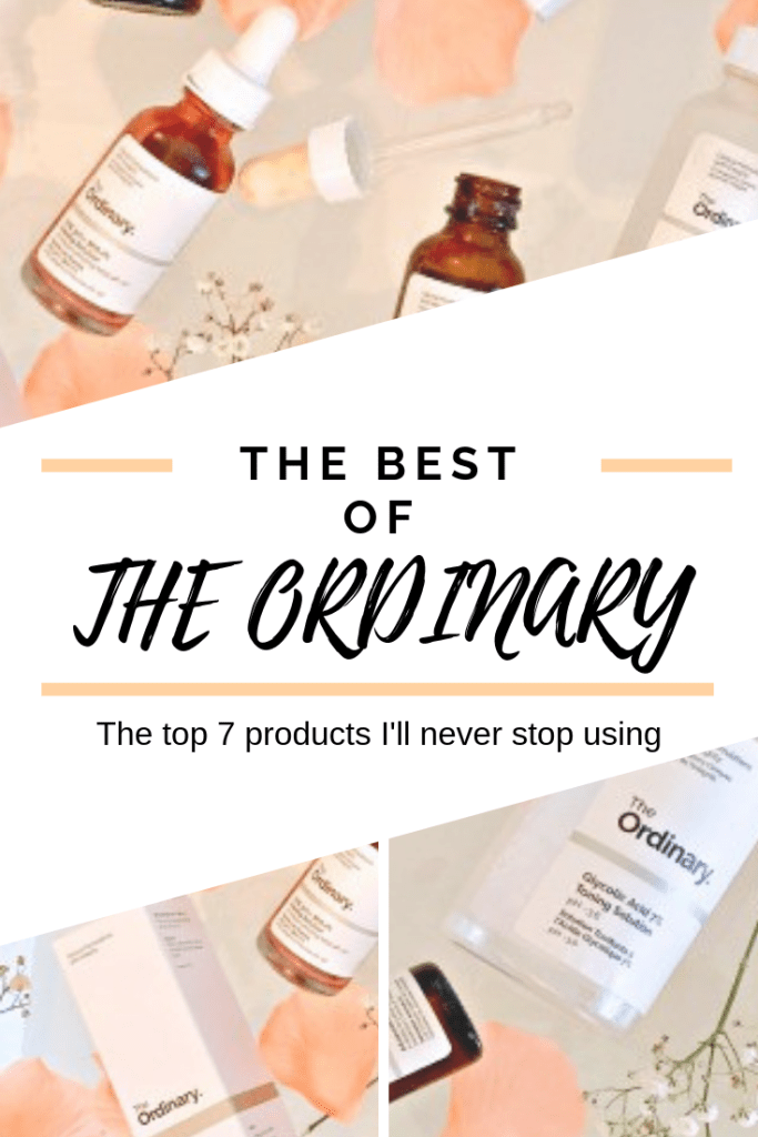 What are the best The Ordinary products? These are the top 7 The Ordinary Products I can't live without!