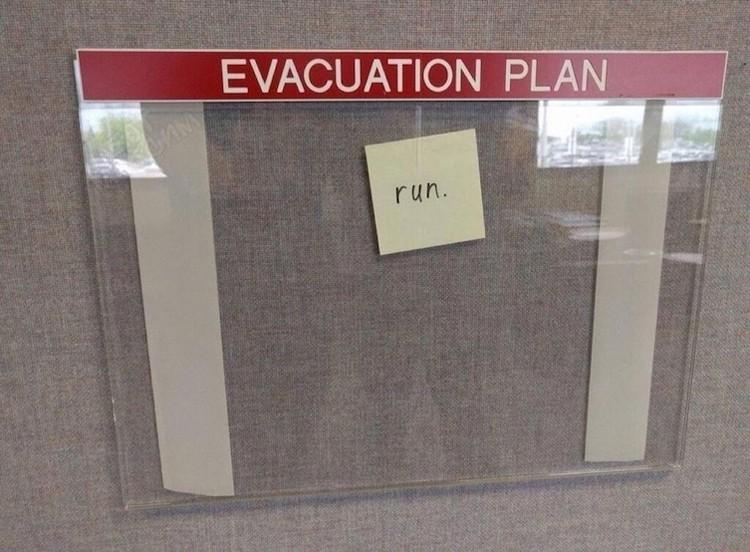 evacuation plan run lol worthy photos