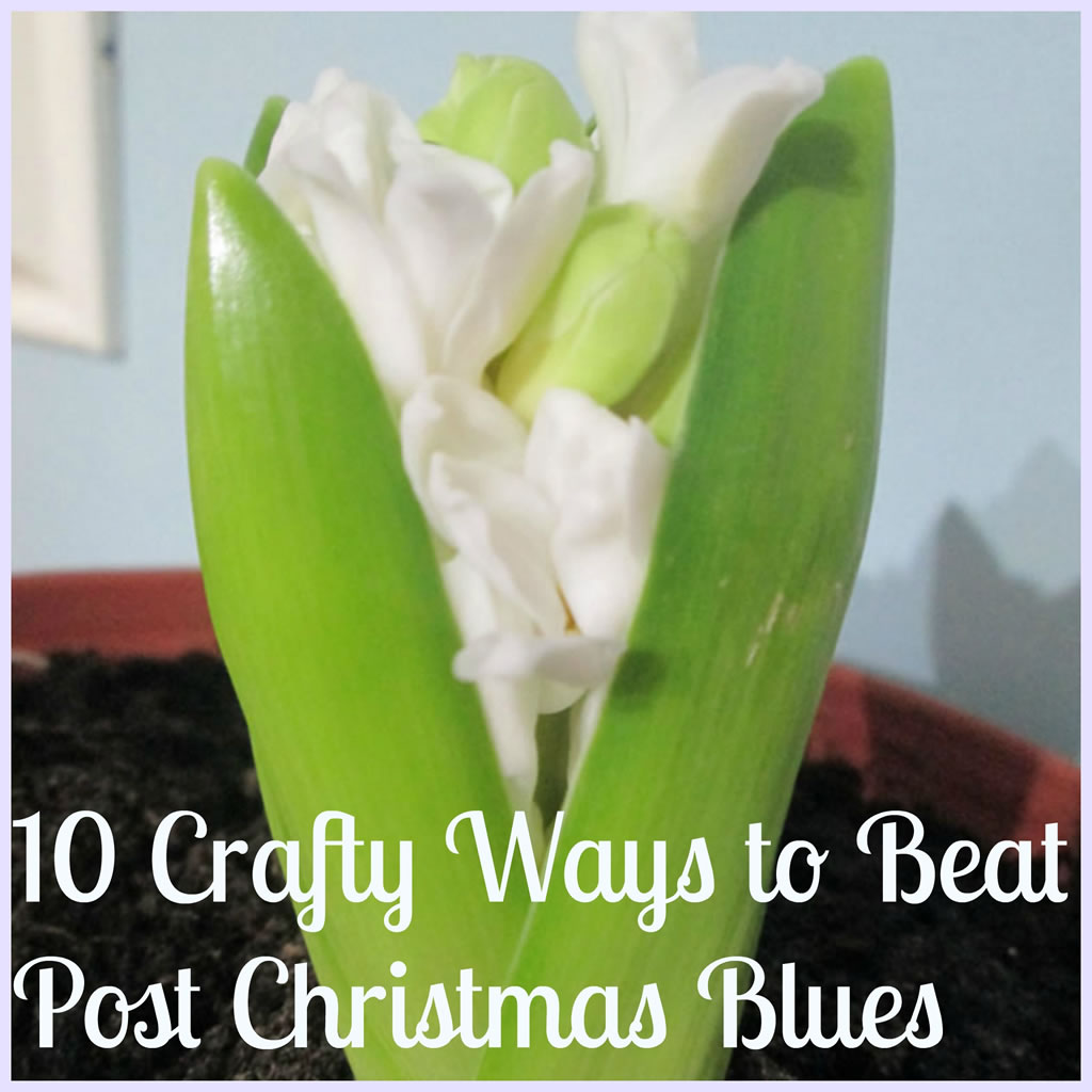 10 crafty ways to beat post christmas blues - Post Christmas Blues