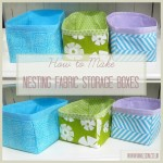 how to make nesting fabric storage boxes sew storage boxes