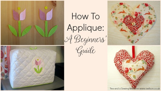 How To Applique: A Beginners' Guide