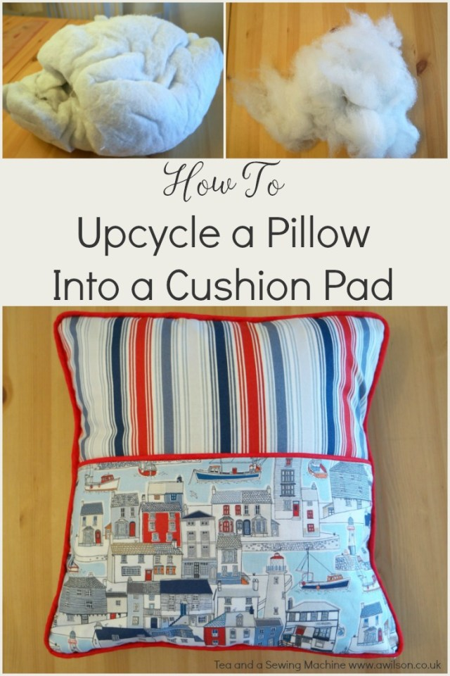 how to upcycle an old pillow into a cushion pad