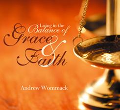 Living In The Balance Of Grace & Faith