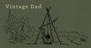 Vintage Dad Blog