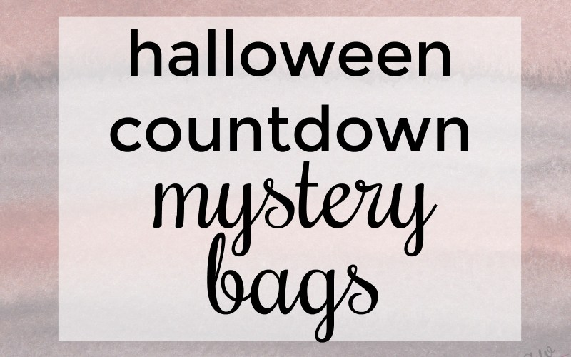 Halloween Countdown Mystery Bags