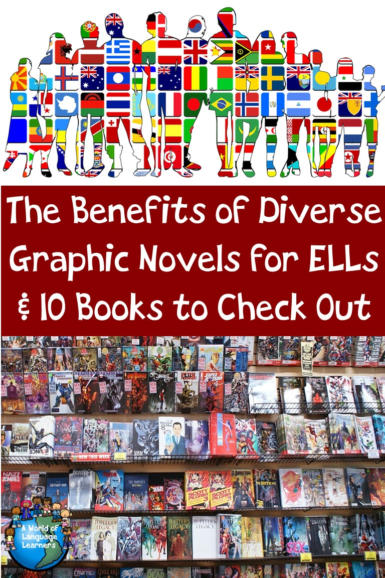 The Benefits of Diverse Graphic Novels for ELLs & 10 Books to Check Out