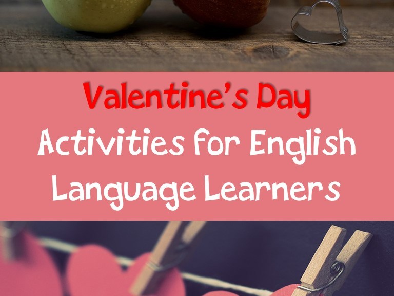 Valentine's Day Activities for ELLs