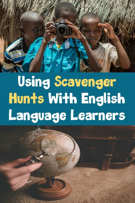 Using Scavenger Hunts with ELLs