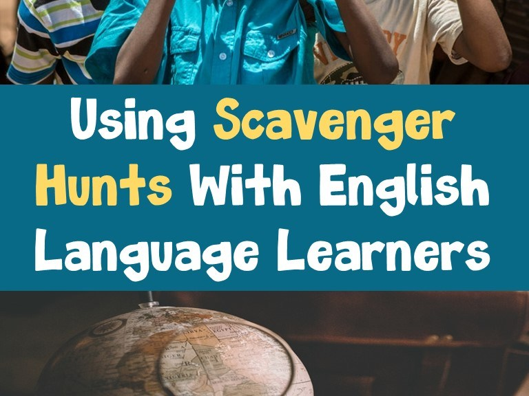 Using Scavenger Hunts with ELLs