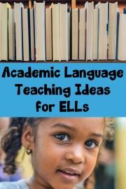Academic Language Teaching Ideas for ELLs