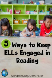How to Keep ELLs Engaged in Reading