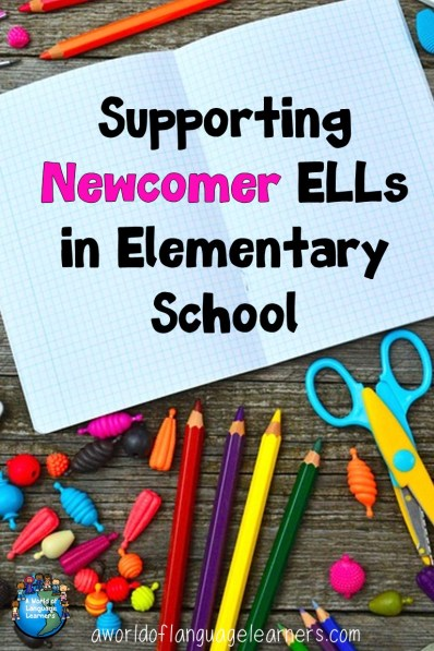 Supporting Newcomer ELLs in Elementary School