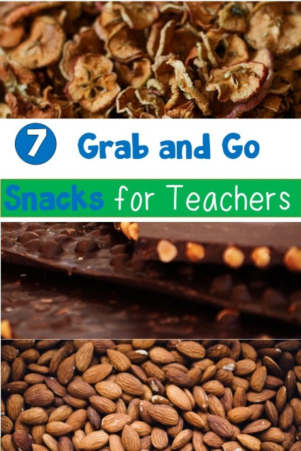 7 Grab and Go Snacks for Teachers