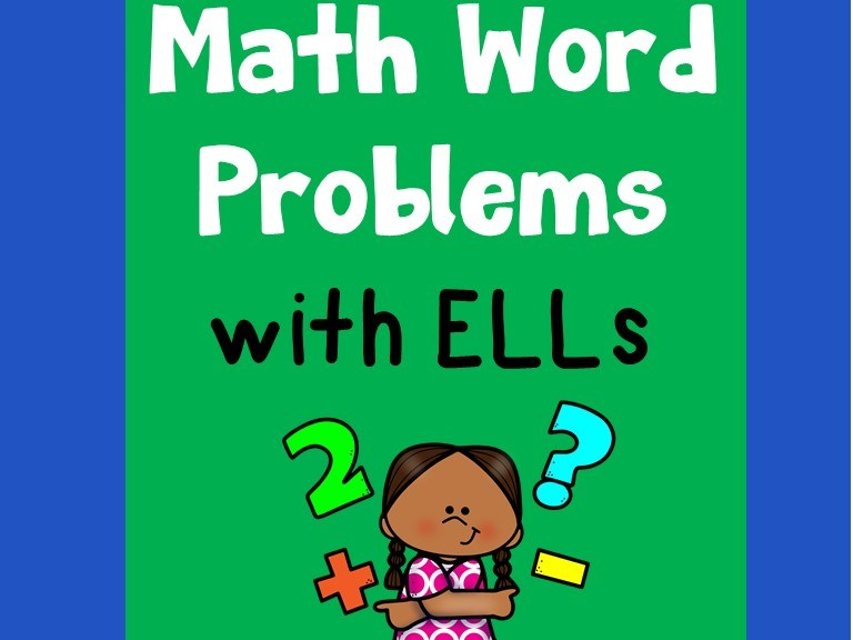 Solving Math Word Problems with ELLs