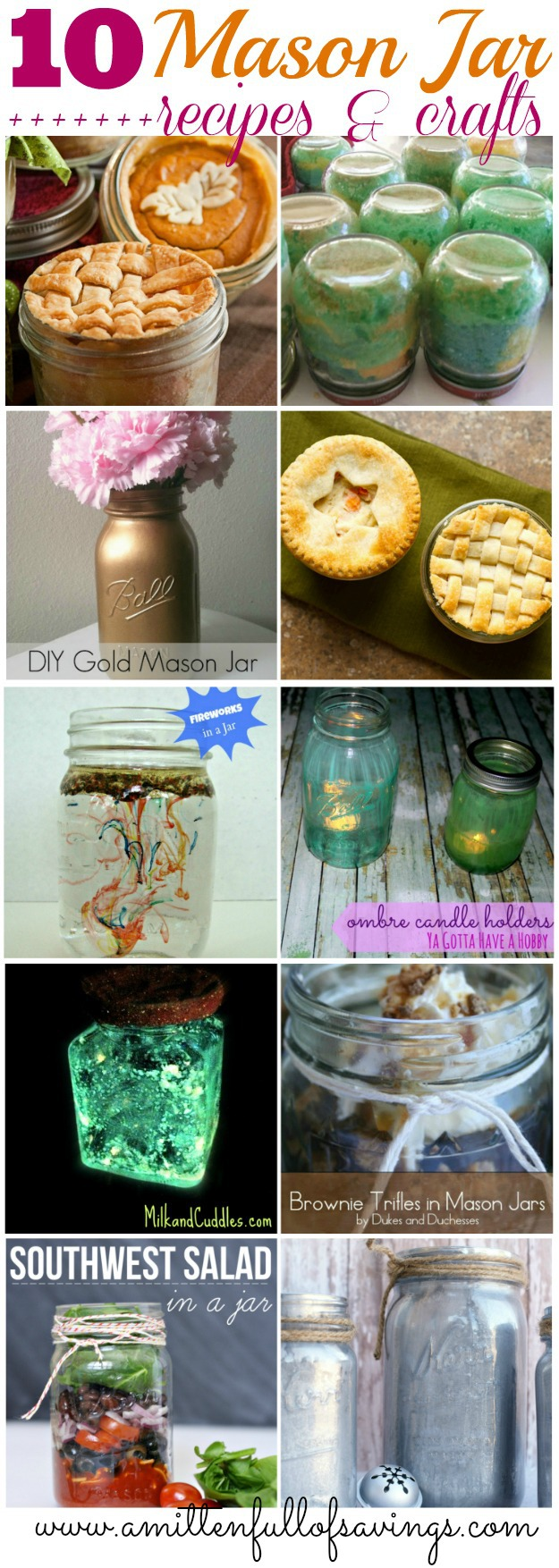 Get creative with your old Mason jars with these ideas- 10 Mason Jar Recipes & Crafts