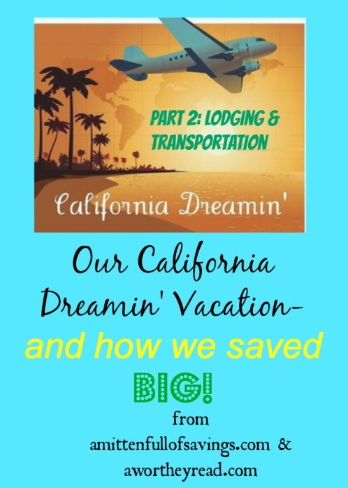 cali vacation how we saved big part 2.jpg
