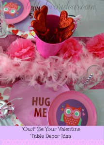 Valentine Table Decor Idea – Owl Be Your Valentine