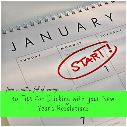 10 Tips for Sticking with your New Year's Resolutions