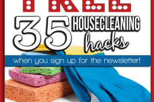 35 Free Housecleaning Hacks
