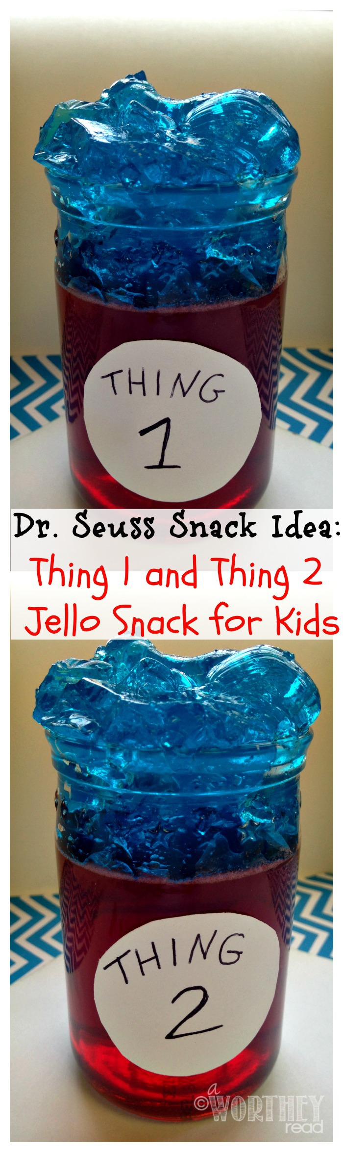 Dr. Seuss Snack Idea Thing 1 and Thing 2 Jello Snack for Kids