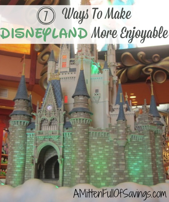 7 Ways To Make Disneyland More Enjoyable