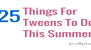 Summer is here and before you hear the I'm bored from your tweens... Here's a list of things for tweens to do! Great bucket list for tweens with fun ideas that are appropriate for this age!