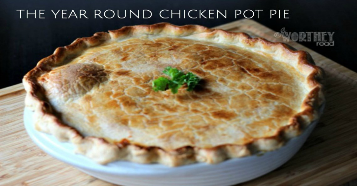 The Year round Chicken Pot Pie FB