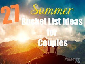 27 Summer Bucket List Ideas For Couples