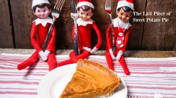 Elf on the Shelf Idea: The Last Piece of Sweet Potato Pie
