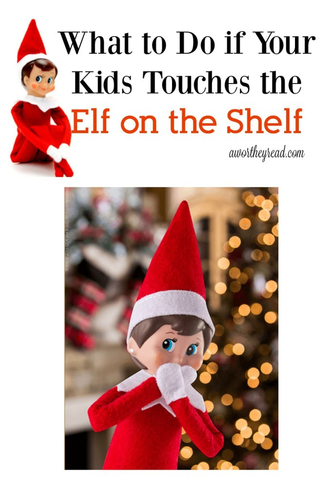 What to Do if Your Kids Touches the Elf on the Shelf