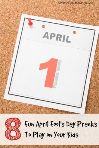 April Fool's Pranks to play on kids