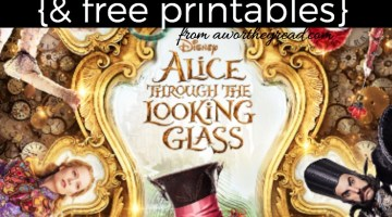 Life Lessons We Can Learn from Alice Through The Looking Glass {& free printables}