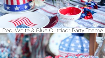 Celebrate Summer with a Red, White & Blue Outdoor Party Theme {party idea}. Easy 4th of July Decor Ideas, Red, & White & Blue tablescapes- great for summer entertainment