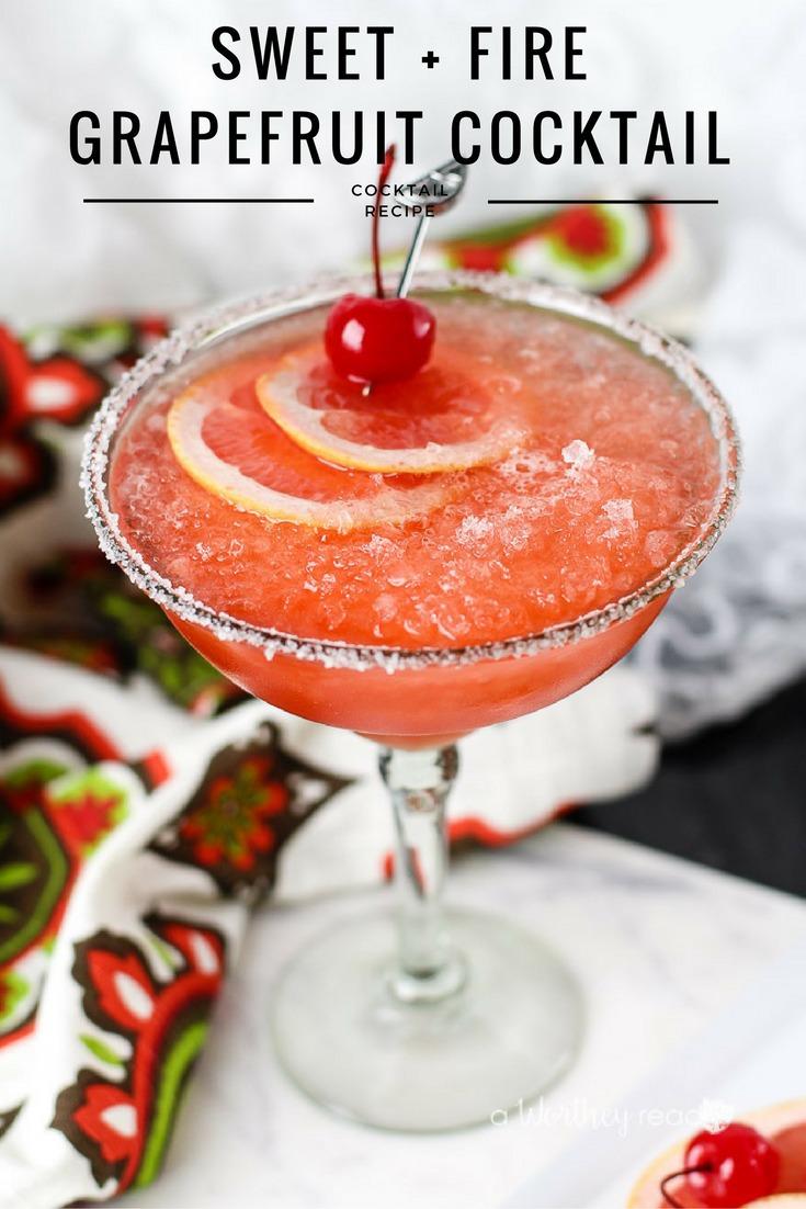 Sweet + Fire Grapefruit Cocktail