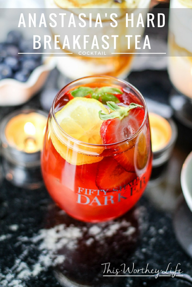 50 Shades Darker Party Idea-Anastasia's Hard Breakfast Tea