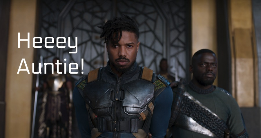 Hey Auntie Black Panther Quote