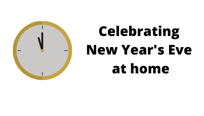 Celebrating New Year's Eve at Home
