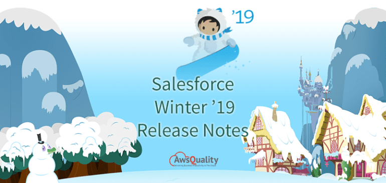 Introduction to Salesforce Winter'19 Release