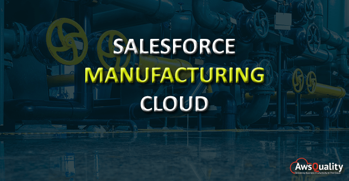 Better Transparency to Manufacturers with Salesforce Manufacturing Cloud