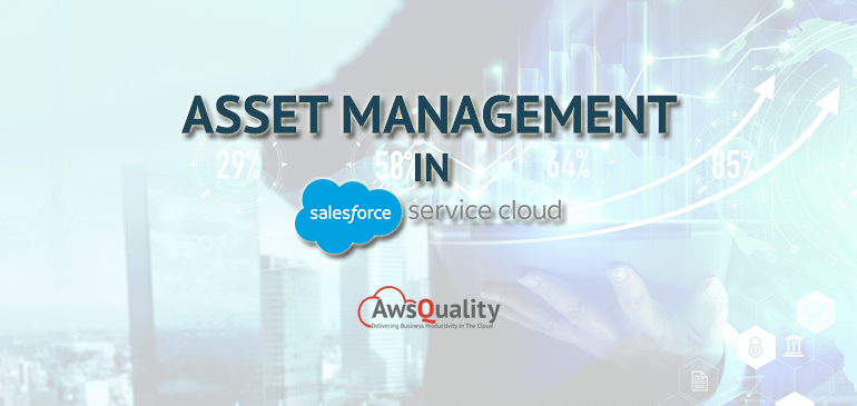 Asset Management in Salesforce Service Cloud