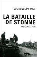 La bataille de Stonne - Dominique Lormier